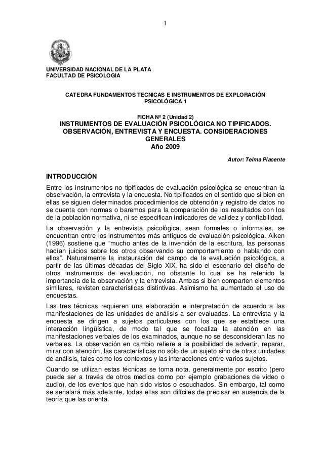 1  UNIVERSIDAD NACIONAL DE LA PLATA FACULTAD DE PSICOLOGIA  CATEDRA FUNDAMENTOS TECNICAS E INSTRUMENTOS DE EXPLORACIÓN PSI...