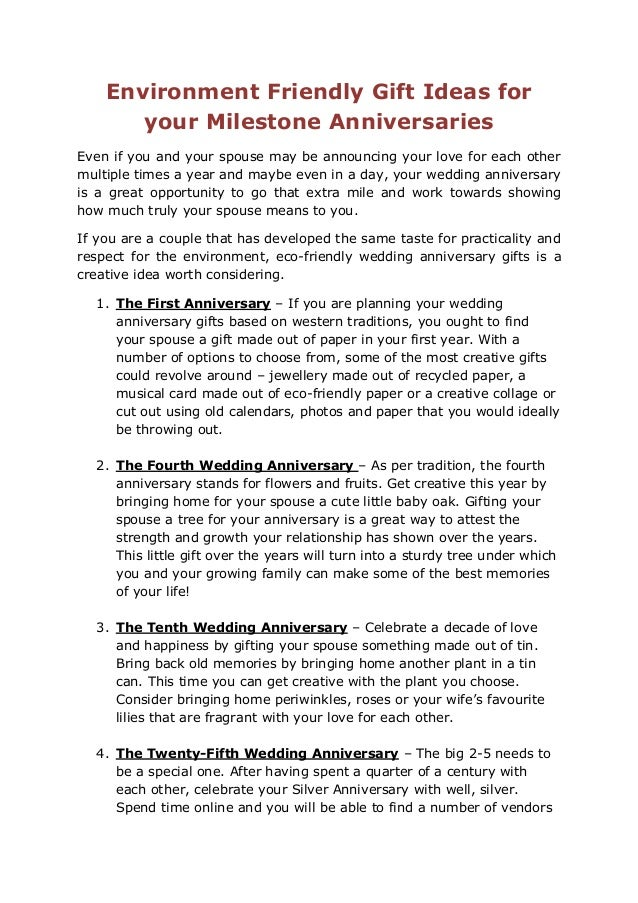 Environment Friendly Gift Ideas for your Milestone Anniversaries Even if you and your spouse may be ...