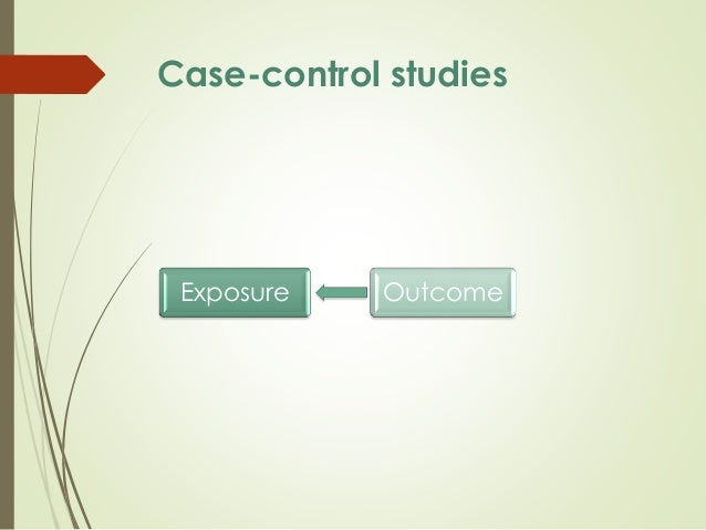 advantages of hospital controls in case control studies The first was a case-control study begun in what are the advantages of selecting controls from the plus the fact that hospital controls may be more likely.