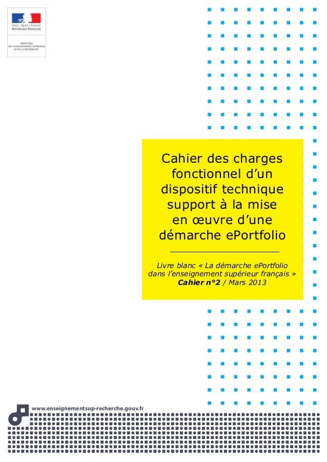 www.enseignementsup-recherche.gouww v.frvv Cahier des charges fonctionnel d'un dispositif technique support à la mise en œ...