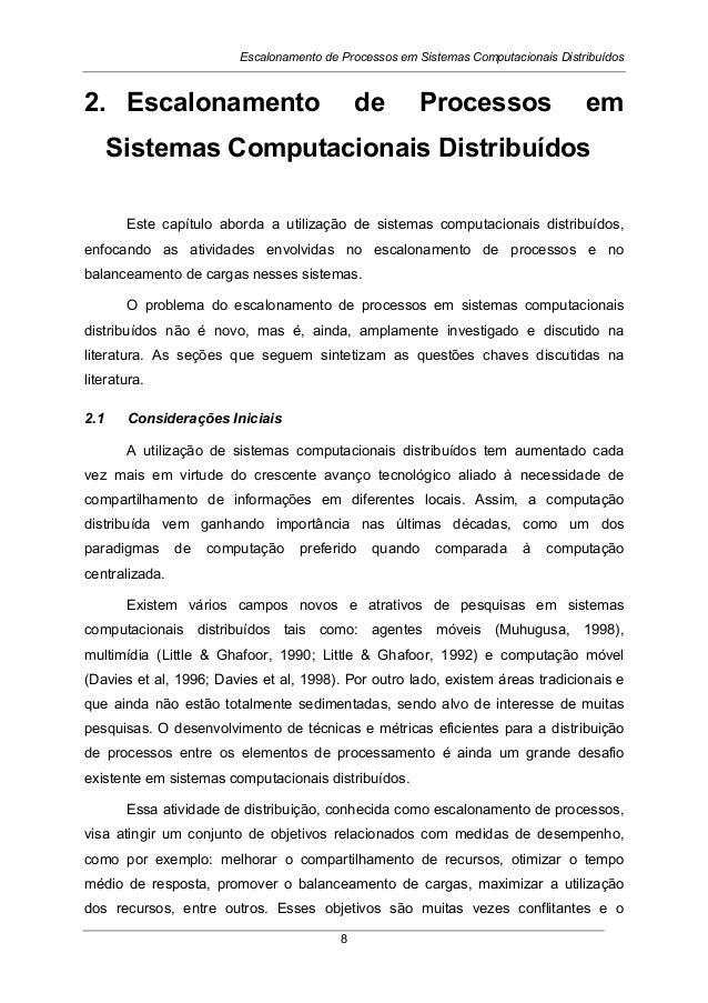 Escalonamento de Processos em Sistemas Computacionais Distribuídos 8 2. Escalonamento de Processos em Sistemas Computacion...