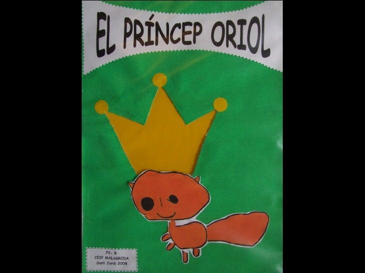 El príncep Oriol Slide 1