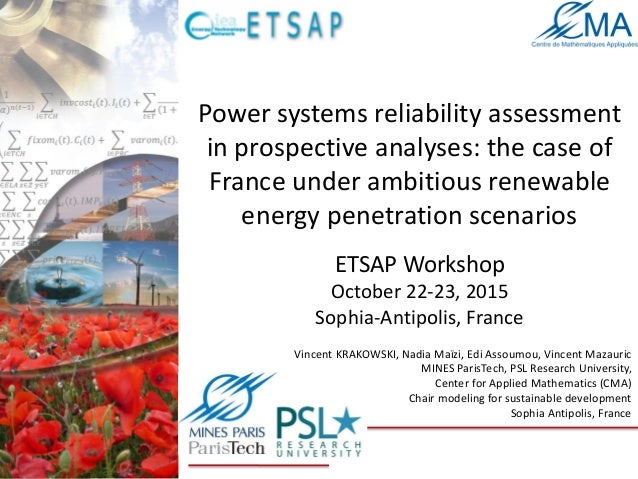 Power systems reliability assessment in prospective analyses: the case of France under ambitious renewable energy penetrat...