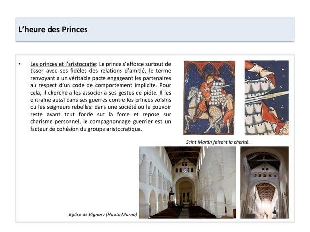• Les princes et l'aristocra;e: Le prince s'efforce surtout de ;sser  avec  ses  fidèles  des  ...