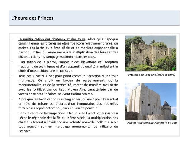 • La mul;plica;on des châteaux et des tours: Alors qu'a l'époque carolingienne les forteresses ...