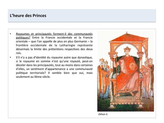 • Royaumes  et  principautés  forment-‐il  des  communautés poli;ques?  Entre  la  Francie  occident...