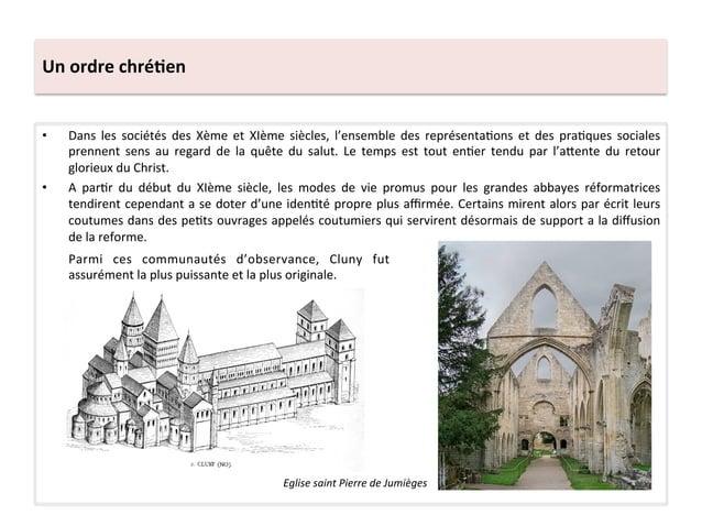 Un ordre chré3en • Dans  les  sociétés  des  Xème  et  XIème  siècles,  l'ensemble  des  représ...