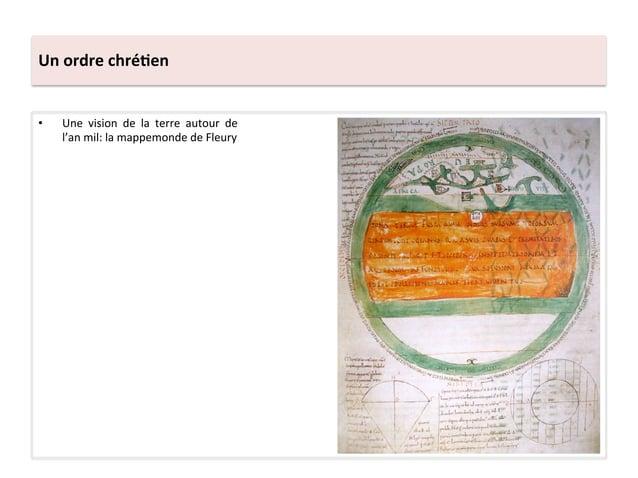 Un ordre chré3en • Une  vision  de  la  terre  autour  de l'an mil: la mappemonde de Fleury...