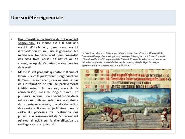 Une société seigneuriale • Une intensifica;on brutale du prélèvement seigneurial?:  La  manse  est ...