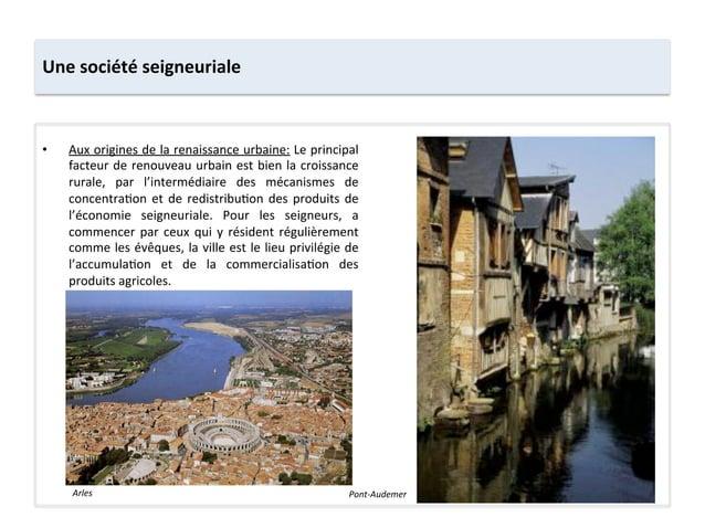 Une société seigneuriale • Aux origines de la renaissance urbaine: Le principal facteur de reno...