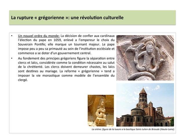 La rupture « grégorienne »: une révolu3on culturelle • Un nouvel ordre du monde: La décision...