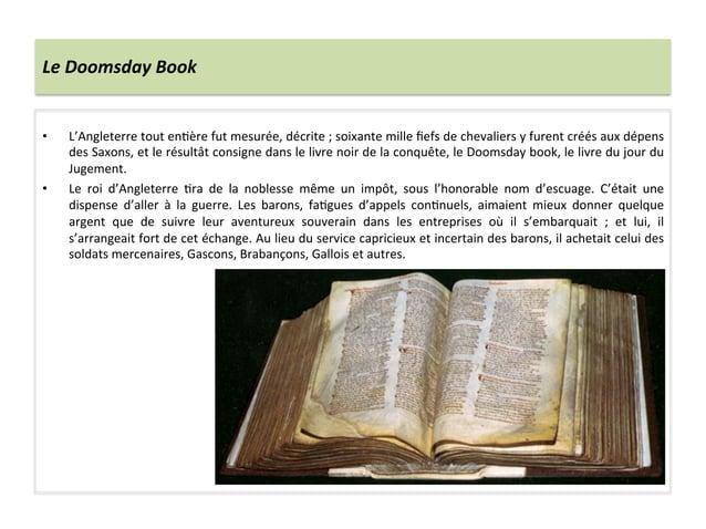 Le Doomsday Book • L'Angleterre tout en;ère fut mesurée, décrite ; soixante mille fiefs de che...