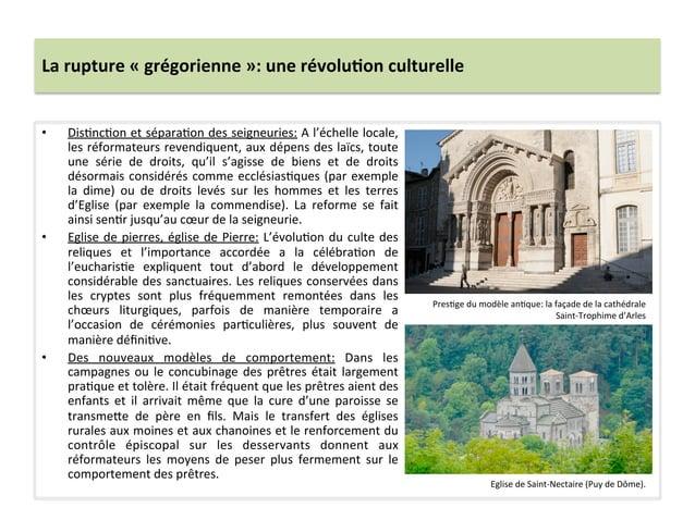 La rupture « grégorienne »: une révolu3on culturelle • Dis;nc;on et sépara;on des seigneuries: ...
