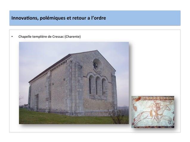 Innova3ons, polémiques et retour a l'ordre • Chapelle templière de Cressac (Charente)