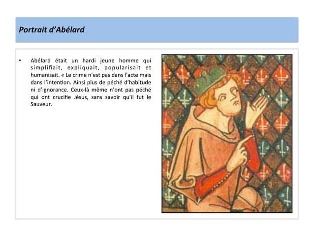 Portrait d'Abélard • Abélard  était  un  hardi  jeune  homme  qui simplifiait,  expliquait,  popular...