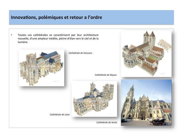 Innova3ons, polémiques et retour a l'ordre • Toutes  ces  cathédrales  se  caractérisent  par  le...
