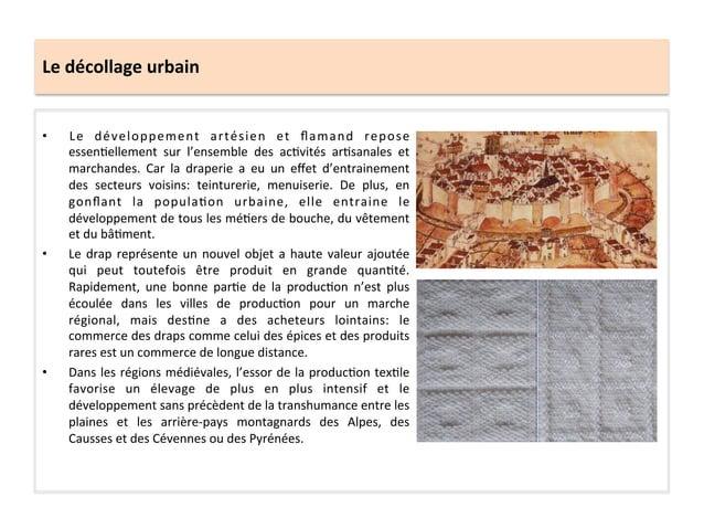 Le décollage urbain • Le  développement  artésien  et  flamand  repose essen;ellement  sur  l'ensemb...