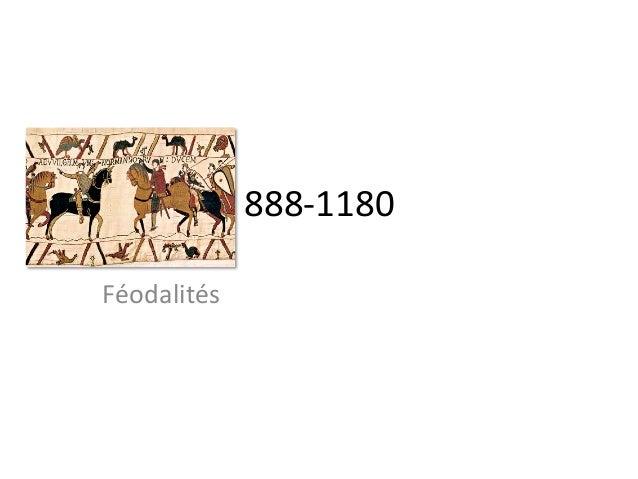 888-‐1180 Féodalités