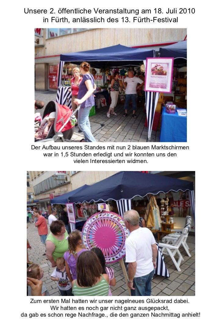 Unsere 2. öffentliche Veranstaltung am 18. Juli 2010      in Fürth, anlässlich des 13. Fürth-Festival   Der Aufbau unseres...