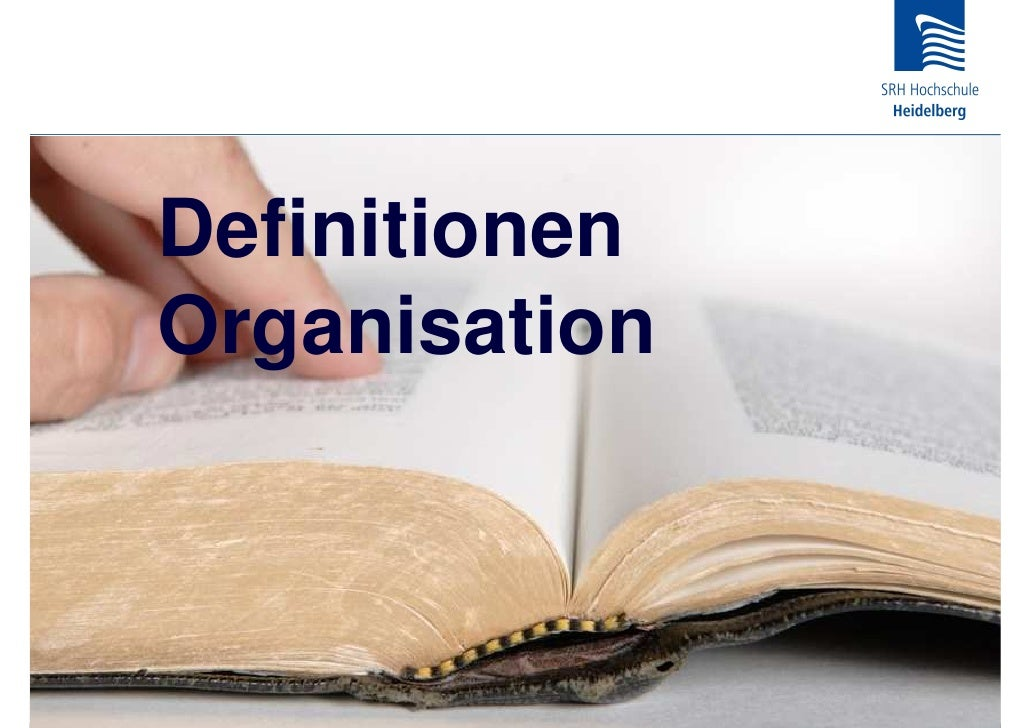 Definitionen Organisation