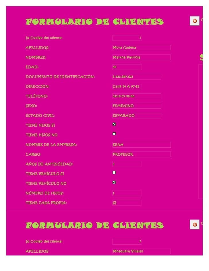 FORMULARIO DE CLIENTES                                CERRId Codigo del cliente:                            1APELLIDOS:   ...