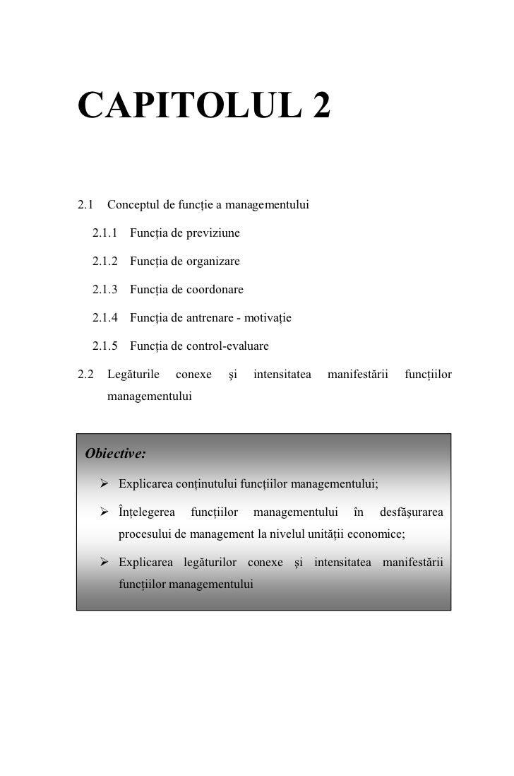 CAPITOLUL 2  2.1   Conceptul de funcţie a managementului    2.1.1 Funcţia de previziune    2.1.2 Funcţia de organizare    ...