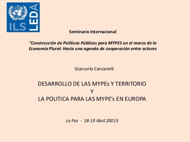 """Seminario Internacional""""Construcción de Políticas Públicas para MYPES en el marco de laEconomía Plural: Hacia una agenda d..."""