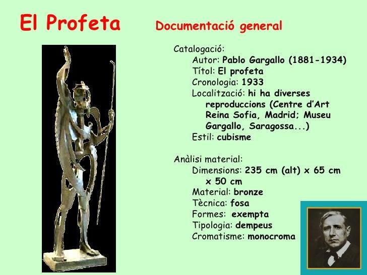 <ul><li>Documentació general  </li></ul><ul><ul><li>Catalogació: </li></ul></ul><ul><ul><ul><li>Autor:  Pablo Gargallo (18...