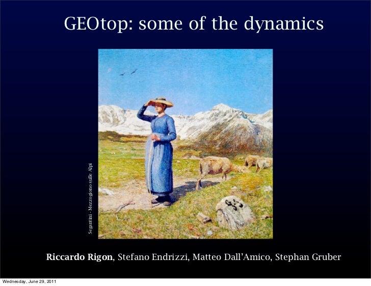GEOtop: some of the dynamics                             Segantini - Mezzogiono sulle Alpi                   Riccardo Rigo...