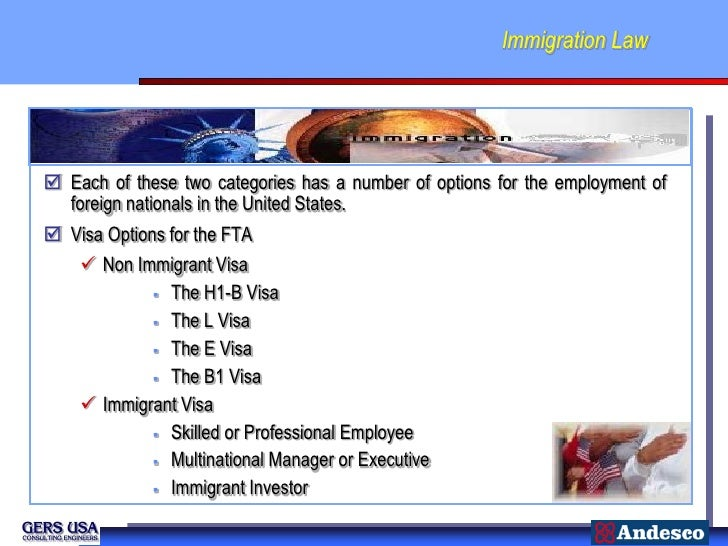 Immigration Law Each of these two categories has a number of options for the employment of  foreign nationals in the Unit...