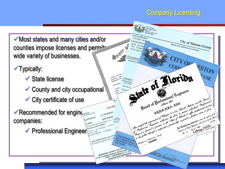 Company LicensingMost states and many cities and/orcounties impose licenses and permits on awide variety of businesses.T...
