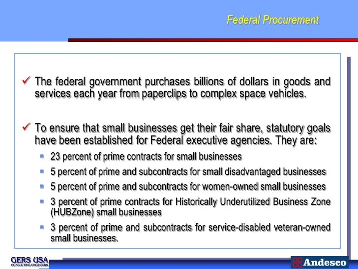 Federal Procurement The federal government purchases billions of dollars in goods and  services each year from paperclips...