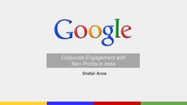 Corporate Engagement with Non-Profits in India Shefali Arora