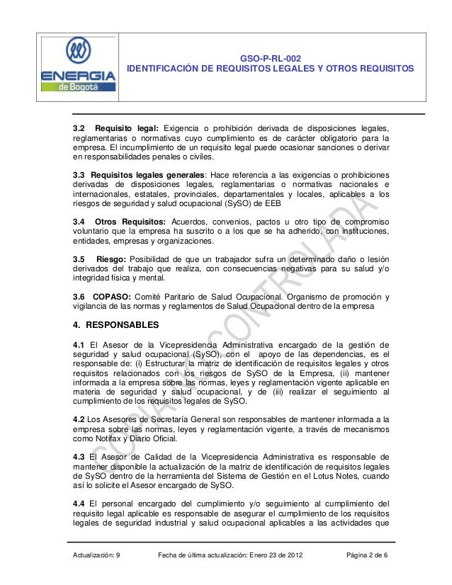 Actualización: 9 Fecha de última actualización: Enero 23 de 2012 Página 2 de 6 GSO-P-RL-002 IDENTIFICACIÓN DE REQUISITOS L...