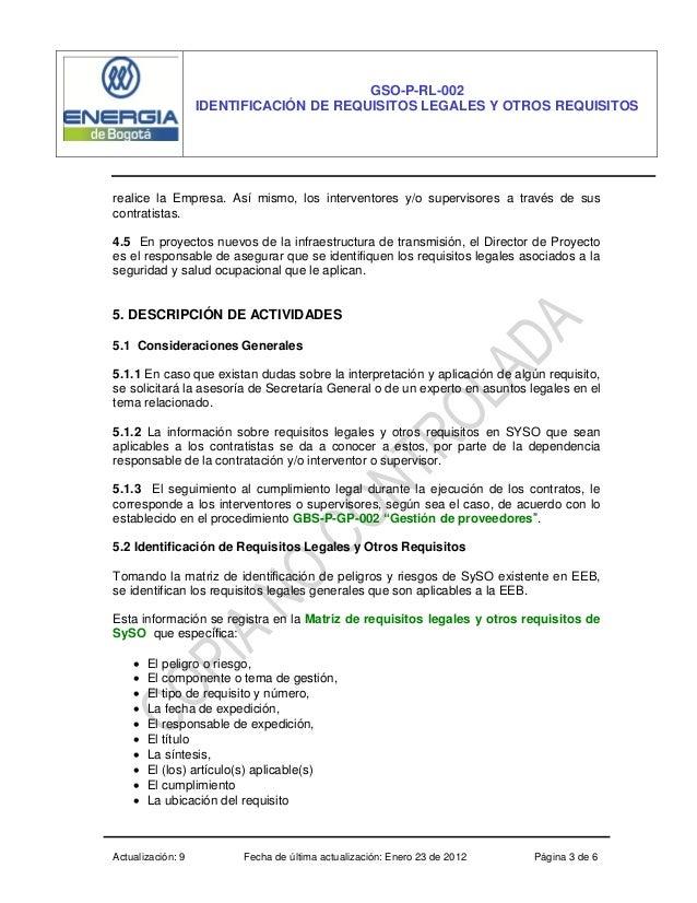 Actualización: 9 Fecha de última actualización: Enero 23 de 2012 Página 3 de 6 GSO-P-RL-002 IDENTIFICACIÓN DE REQUISITOS L...