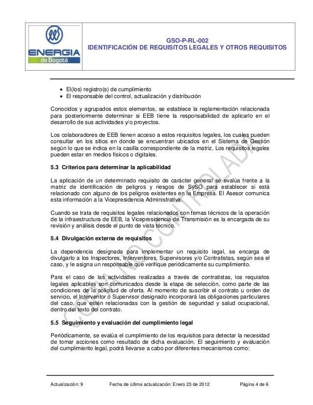 Actualización: 9 Fecha de última actualización: Enero 23 de 2012 Página 4 de 6 GSO-P-RL-002 IDENTIFICACIÓN DE REQUISITOS L...