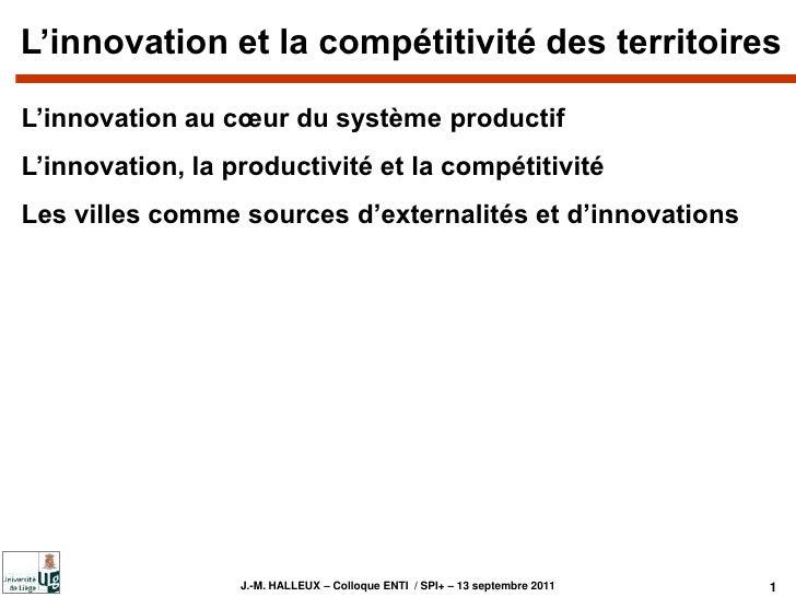 L'innovation et la compétitivité des territoires<br />L'innovation au cœur du système productif<br />L'innovation, la prod...