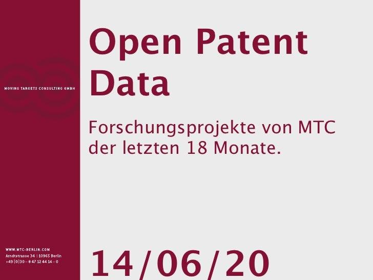 Open PatentDataForschungsprojekte von MTCder letzten 18 Monate.14/06/20