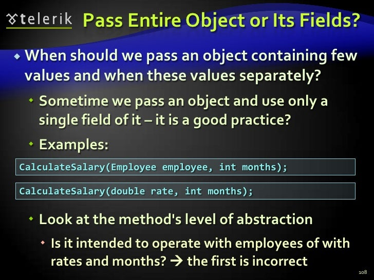 Pass Entire Object or Its Fields?<br />When should we pass an object containing few values and when these values separatel...