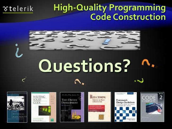 http://codecourse.telerik.com</li></ul>Code Complete, 2nd edition, Steve McConnell, Microsoft Press, 2004, ISBN 0735619670...