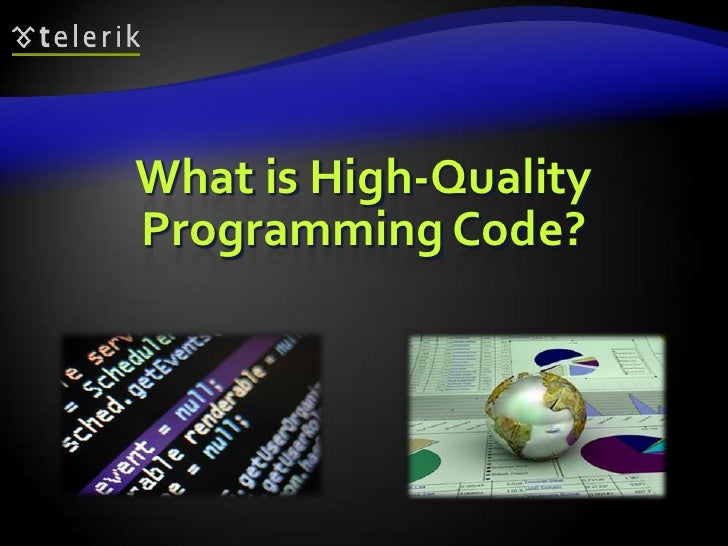 What is High-Quality Programming Code?<br />