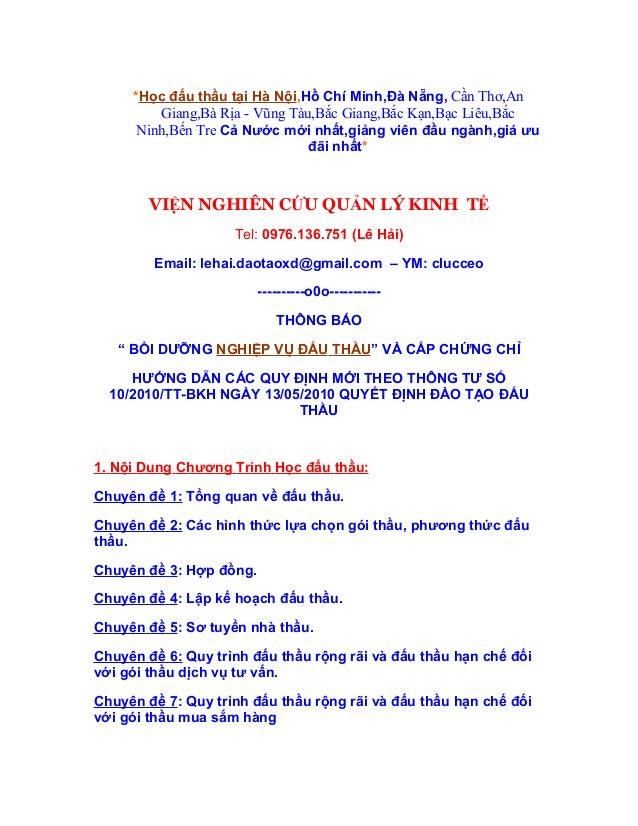 *Học đấu thầu tại Hà Nội,Hồ Chí Minh,Đà Nẵng, Cần Thơ,An         Giang,Bà Rịa - Vũng Tàu,Bắc Giang,Bắc Kạn,Bạc Liêu,Bắc   ...