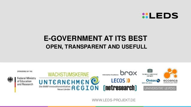WWW.LEDS-PROJEKT.DE E-GOVERNMENT AT ITS BEST OPEN, TRANSPARENT AND USEFULL