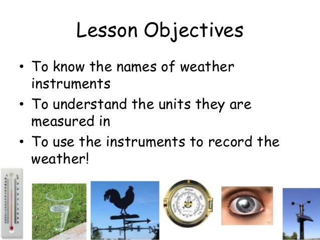 Their Names And Instruments For Measuring Area : How we measure the weather