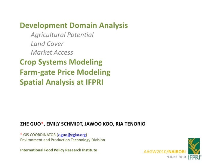 Development Domain Analysis<br />Agricultural Potential<br />Land Cover<br />Market Access<br />Crop Systems Modeling<br /...