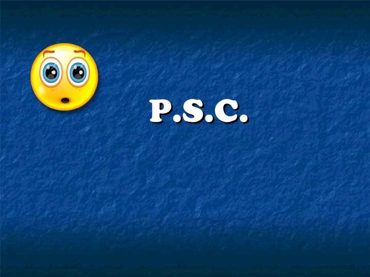P.S.C.