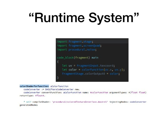 """""""Runtime System"""""""