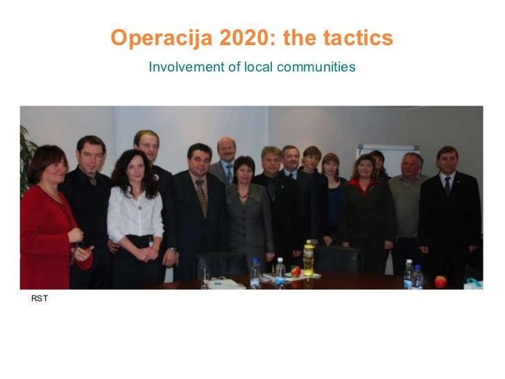 Operacija 2020: the tactics Involvement of local communities RST