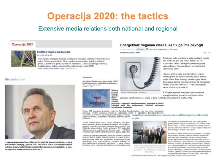 Operacija 2020: the tactics Extensive media relations both national and regional