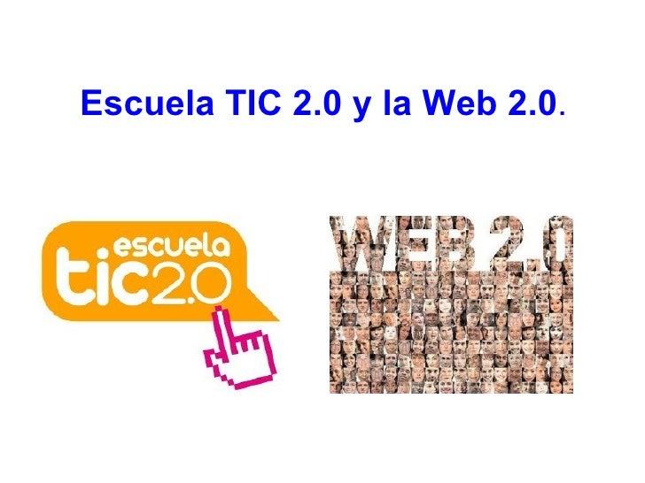 El Plan Escuela TIC 2.0 es un proyecto que la  Consejería de Educación  ha puesto en marcha, en colaboración con el  Minis...